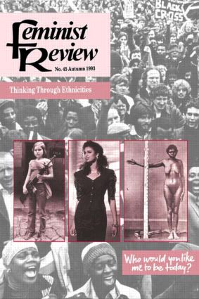 Feminist Review: Issue 45: Thinking Through Ethnicities, 1st Edition (Paperback) book cover