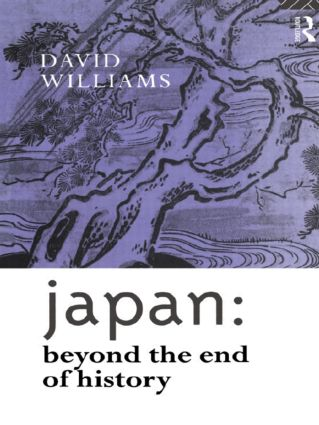 Japan: Beyond the End of History: 1st Edition (Paperback) book cover