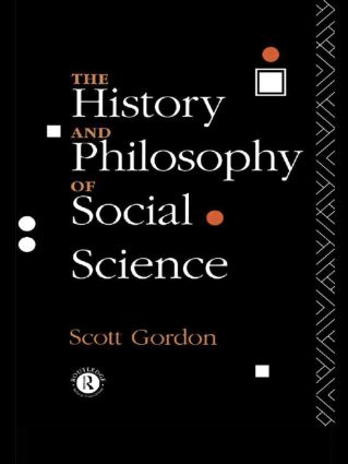 The History and Philosophy of Social Science