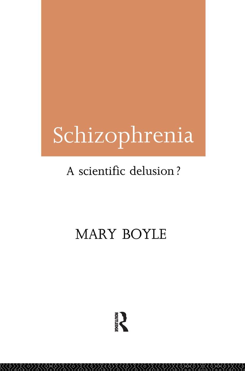 Schizophrenia: A Scientific Delusion? (Paperback) book cover