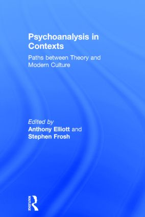 Psychoanalysis in Context: Paths between Theory and Modern Culture, 1st Edition (Hardback) book cover