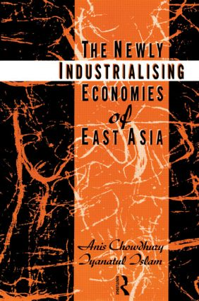 The Newly Industrializing Economies of East Asia: 1st Edition (Paperback) book cover