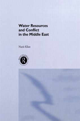 Water Resources and Conflict in the Middle East: 1st Edition (Hardback) book cover