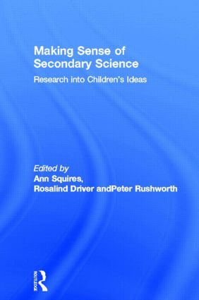 Making Sense of Secondary Science: Research into children's ideas (Hardback) book cover