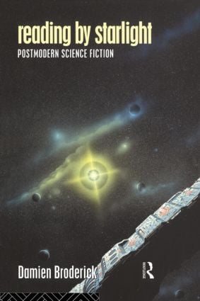 Reading by Starlight: Postmodern Science Fiction (Paperback) book cover