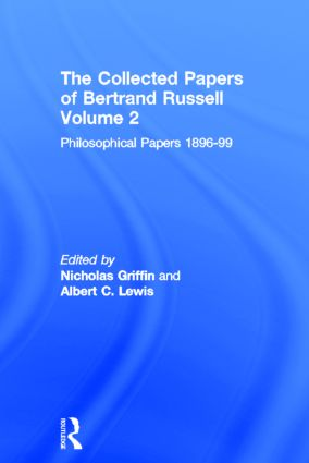 The Collected Papers of Bertrand Russell, Volume 2: The Philosophical Papers 1896-99 book cover