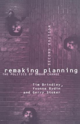 Remaking Planning: The Politics of Urban Change, 2nd Edition (Paperback) book cover