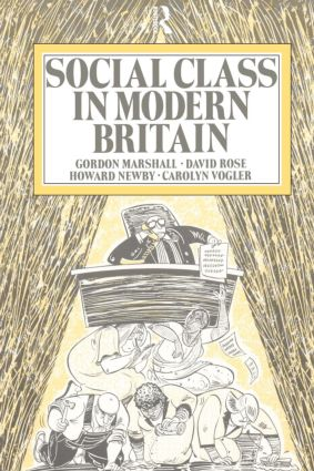 Social Class in Modern Britain: 1st Edition (Paperback) book cover