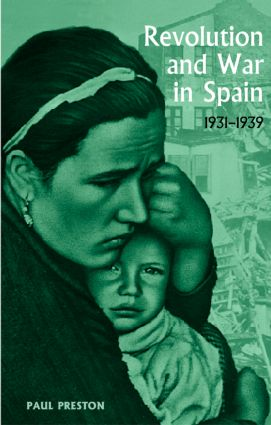 Revolution and War in Spain, 1931-1939: 1st Edition (Paperback) book cover