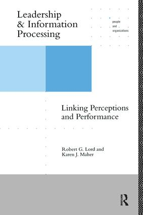 Leadership and Information Processing: Linking Perceptions and Performance (Paperback) book cover