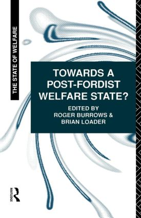 Towards a Post-Fordist Welfare State? (Paperback) book cover