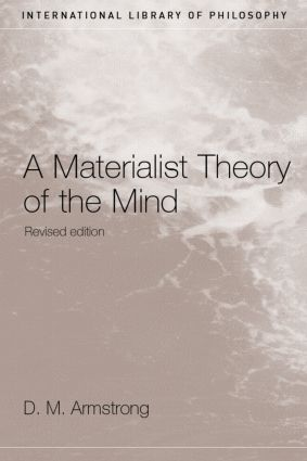 A Materialist Theory of the Mind: 2nd Edition (Paperback) book cover