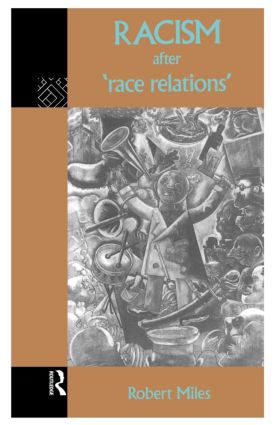 Racism After 'Race Relations': 1st Edition (Paperback) book cover