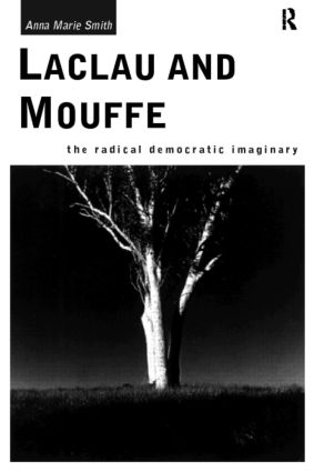Laclau and Mouffe: The Radical Democratic Imaginary, 1st Edition (Paperback) book cover