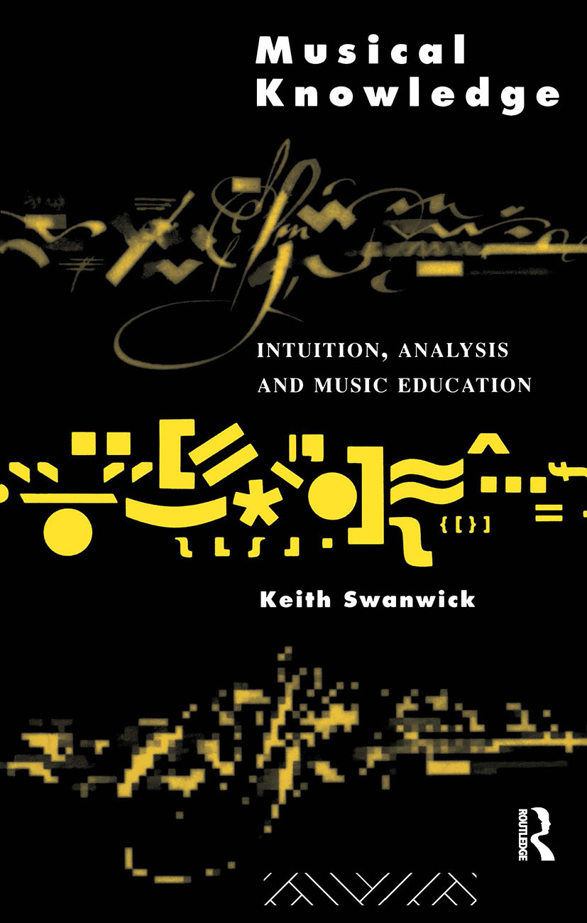 Musical Knowledge: Intuition, analysis and music education (Paperback) book cover