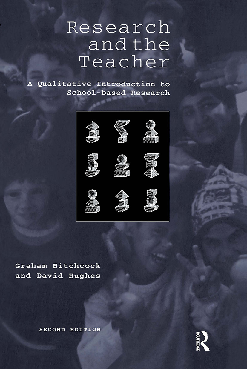 Research and the Teacher: A Qualitative Introduction to School-based Research, 2nd Edition (Paperback) book cover
