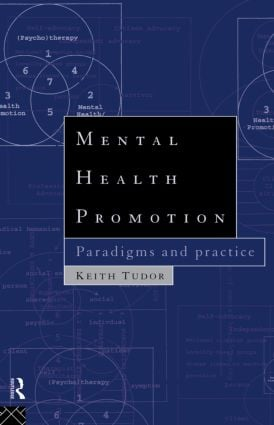 Mental Health Promotion: Paradigms and Practice (Paperback) book cover