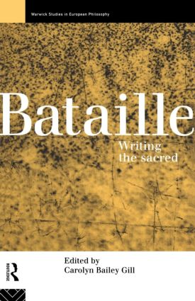 Bataille: Writing the Sacred (Paperback) book cover