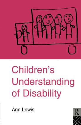 Children's Understanding of Disability: 1st Edition (Paperback) book cover