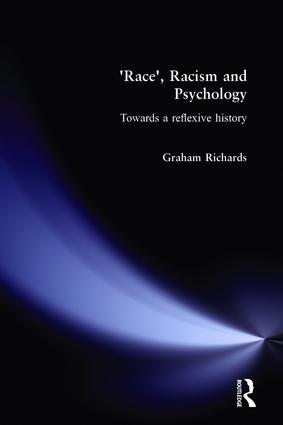 Race, Racism and Psychology