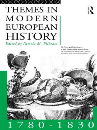 Themes in Modern European History 1780-1830: 1st Edition (Paperback) book cover