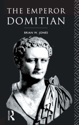 The Emperor Domitian: 1st Edition (Paperback) book cover