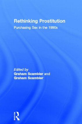 Rethinking Prostitution: Purchasing Sex in the 1990s (Paperback) book cover