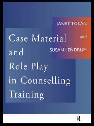 Case Material and Role Play in Counselling Training: 1st Edition (Paperback) book cover