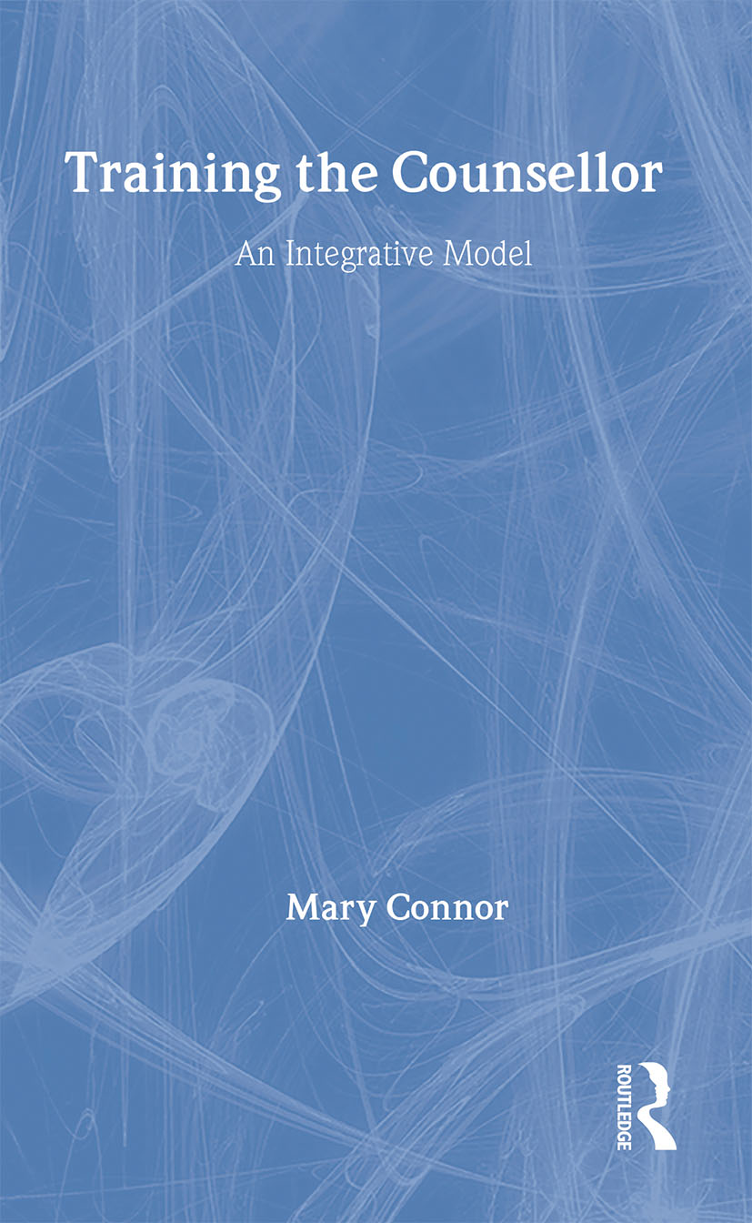 Training the Counsellor: An Integrative Model (Hardback) book cover