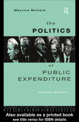The Politics of Public Expenditure