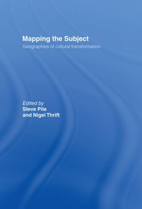 Mapping the Subject: Geographies of Cultural Transformation, 1st Edition (Hardback) book cover