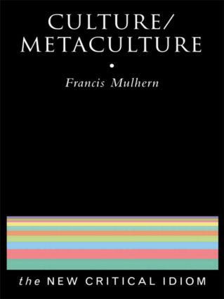 Culture/Metaculture: 1st Edition (Paperback) book cover