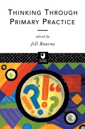 Thinking through Primary Practice: 1st Edition (Paperback) book cover