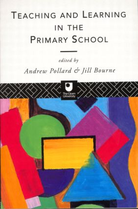 Teaching and Learning in the Primary School: 1st Edition (Paperback) book cover