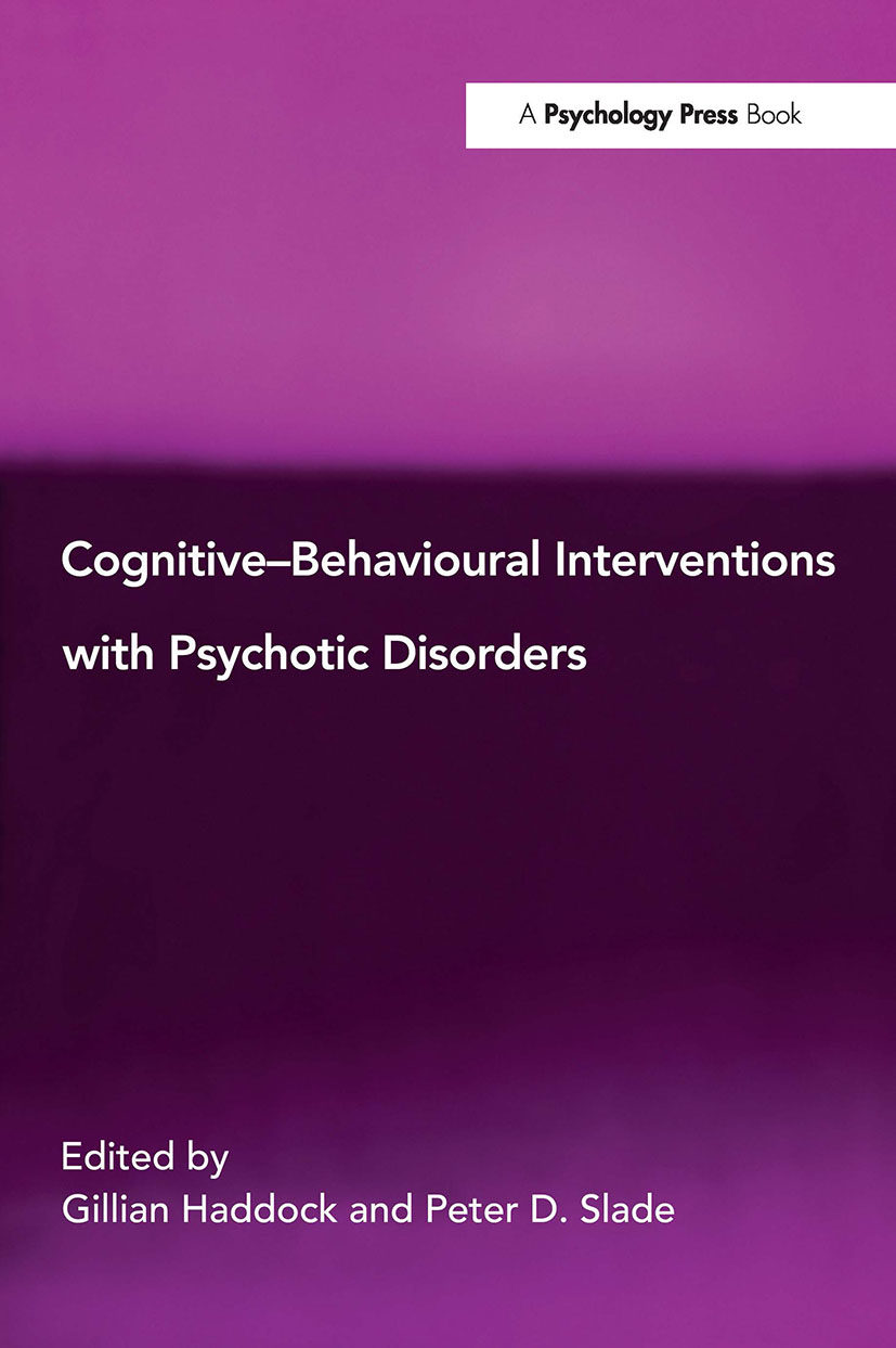 Cognitive-Behavioural Interventions with Psychotic Disorders (Paperback) book cover