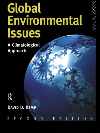 Global Environmental Issues: A Climatological Approach, 2nd Edition (Paperback) book cover