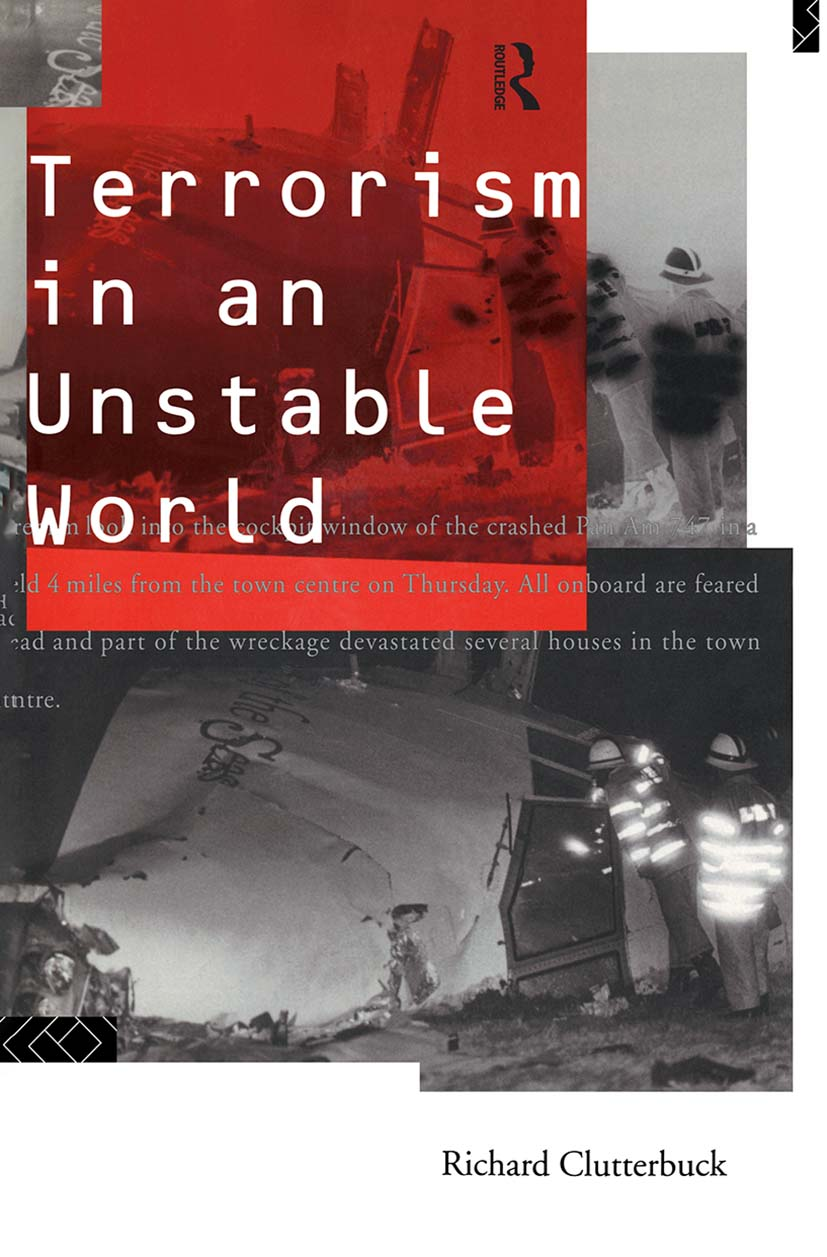 Terrorism in an Unstable World: 1st Edition (Hardback) book cover