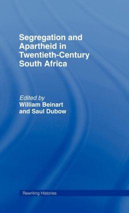 Segregation and Apartheid in Twentieth Century South Africa book cover