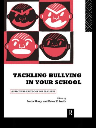 Tackling Bullying in Your School: A practical handbook for teachers (Paperback) book cover