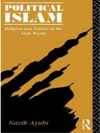 Political Islam: Religion and Politics in the Arab World book cover