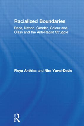 Racialized Boundaries: Race, Nation, Gender, Colour and Class and the Anti-Racist Struggle, 1st Edition (Paperback) book cover