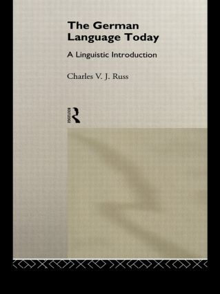 The German Language Today: A Linguistic Introduction, 1st Edition (e-Book) book cover