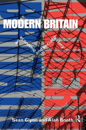 Modern Britain: An Economic and Social History, 1st Edition (Paperback) book cover