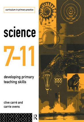 Science 7-11: Developing Primary Teaching Skills (Paperback) book cover