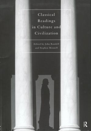 Classical Readings on Culture and Civilization: 1st Edition (Paperback) book cover