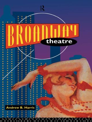 Broadway Theatre (Paperback) book cover