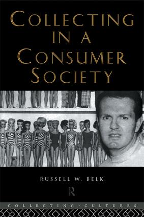 Collecting in a Consumer Society book cover