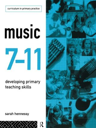 Music 7-11: Developing Primary Teaching Skills (Paperback) book cover