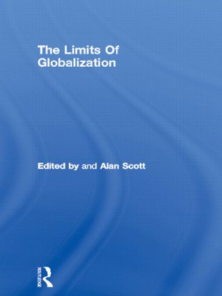 The Limits Of Globalization: 1st Edition (Hardback) book cover
