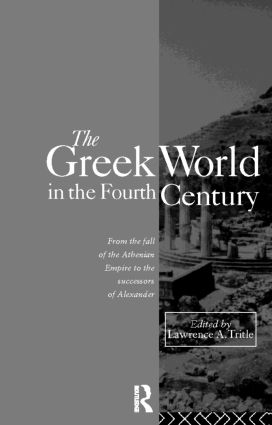 The Greek World in the Fourth Century